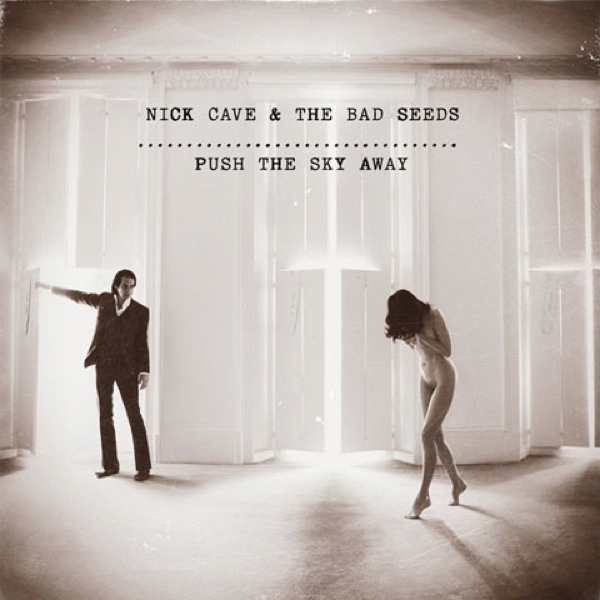 nickcave-pushtheskyaway